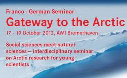 "Go to Franco-German Seminar: ""Gateway to the Arctic"""